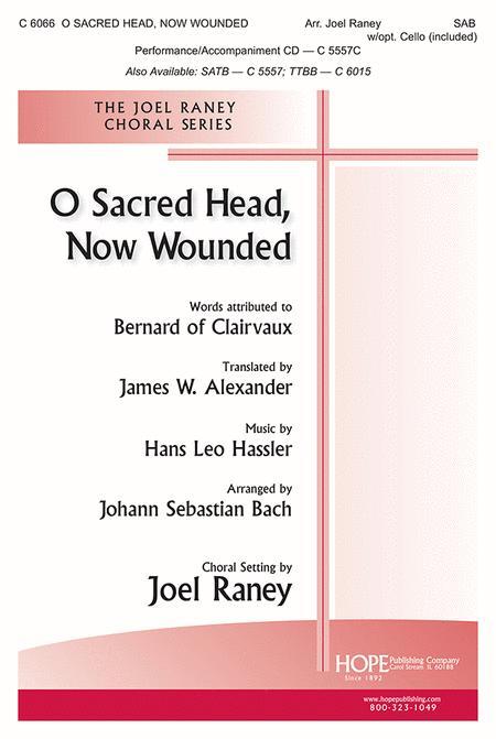 O Sacred Head, Now Wounded-SAB