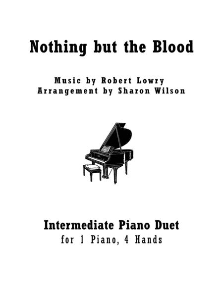 Nothing but the Blood (1 Piano, 4 Hands Duet)