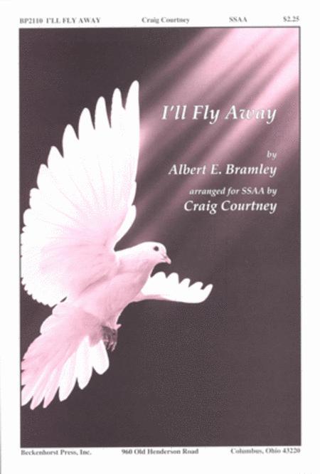 I'll Fly Away - SSAA