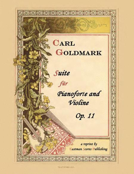 Suite fur Pianoforte & Violine : Op. 11