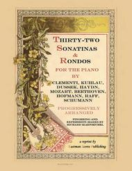 Thirty-Two Sonatinas and Rondos for Piano