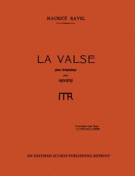 La valse : poeme choregraphique pour orchestre (Piano four hands)