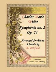 2e Symphonie, en la, Op. 54 par Ch. M. Widor. [a 4 mains par A. Benfeld]