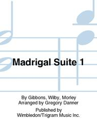 Madrigal Suite 1