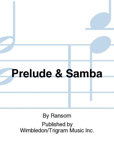 Prelude & Samba