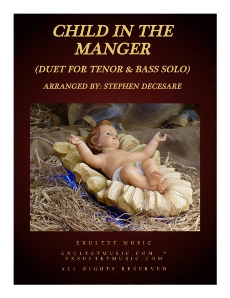 Child In The Manger (Duet for Tenor and Bass Solo)