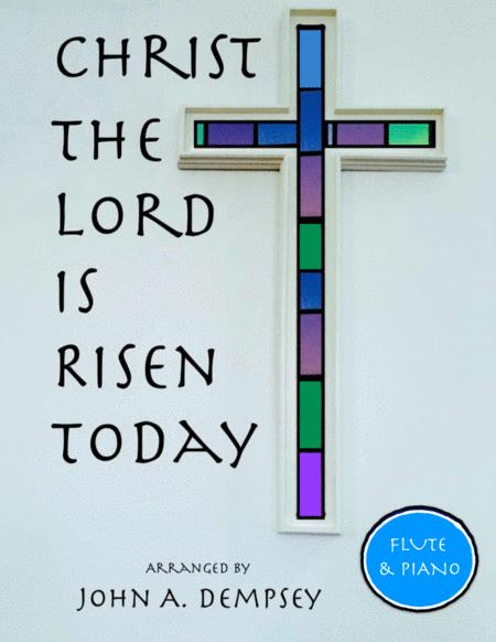 Christ the Lord is Risen Today (Flute and Piano Duet)