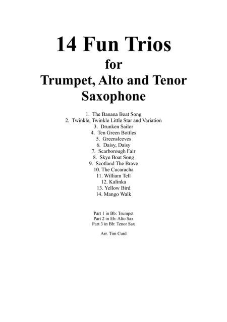 14 Fun Trios For Trumpet, Alto and Tenor Saxophone.
