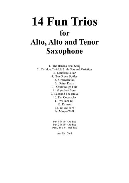 14 Fun Trios For Alto, Alto and Tenor Saxophone.