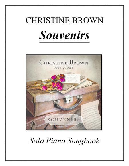 Solo Piano - SOUVENIRS Songbook - Christine Brown