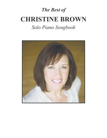 Piano Solos - BEST OF CHRISTINE BROWN Songbook - 2012