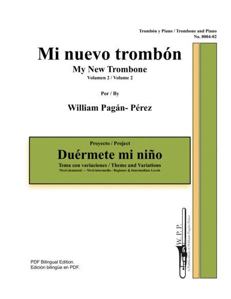 My New Trombone Volume 2: Duérmete Mi Niño Theme and Variations
