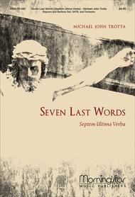 Seven Last Words (Septem Ultima Verba) (Choral Score)