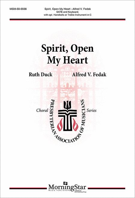 Spirit, Open My Heart