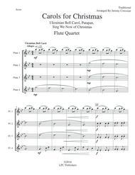 Carols for Christmas a Medley for Flute Quartet