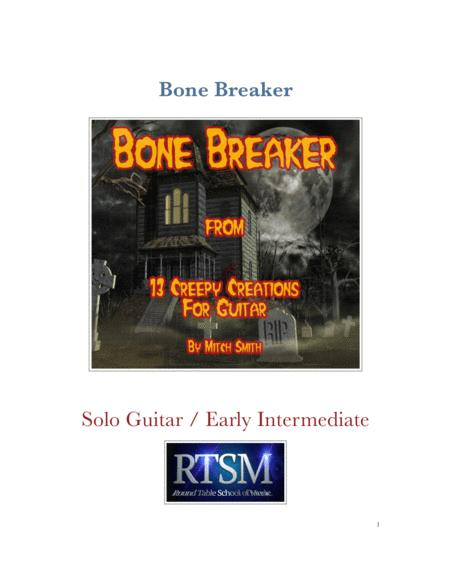 Bone Breaker from 13 Creepy Creations for Guitar