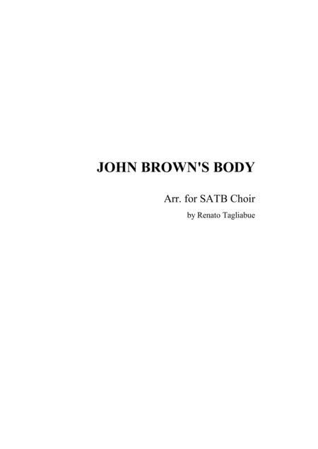 JOHN BROWN'S BODY - Arr for SATB Choir