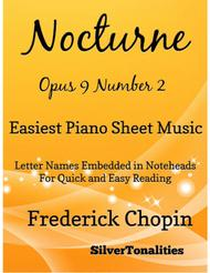 Nocturne Opus 9 Number 2 Easiest Piano Sheet Music