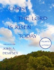 Christ the Lord is Risen Today (Trumpet and Piano)
