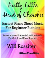 Pretty Little Maid of Cherokee Easiest Piano Sheet Music for Beginner Pianists