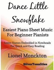 Dance Little Snowflake Easiest Piano Sheet Music for Beginner Pianists