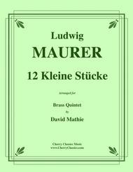 12 Kleine Stücke for Brass Quintet
