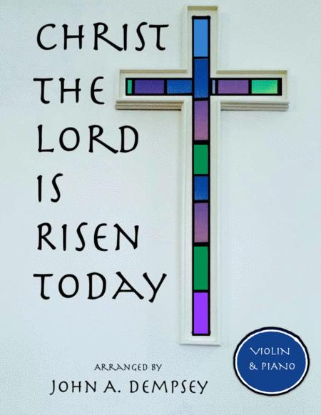 Christ the Lord is Risen Today (Violin and Piano Duet)