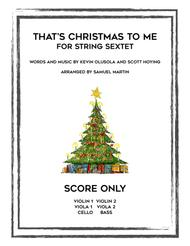 That's Christmas to Me (String Sextet - Score Only)