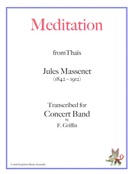 Meditation from Thaïs by Jules Massenet transcribed for Flute or Violin with Concert Band