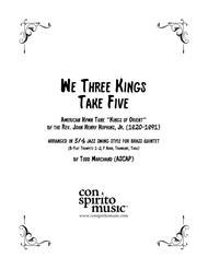 We Three Kings Take Five — brass quintet