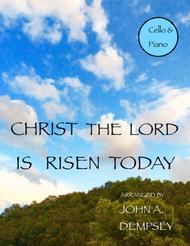 Christ the Lord is Risen Today (Cello and Piano)