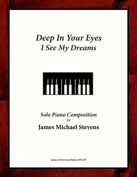 Deep In Your Eyes I See My Dreams