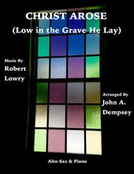 Christ Arose (Low in the Grave He Lay): Alto Sax and Piano Duet