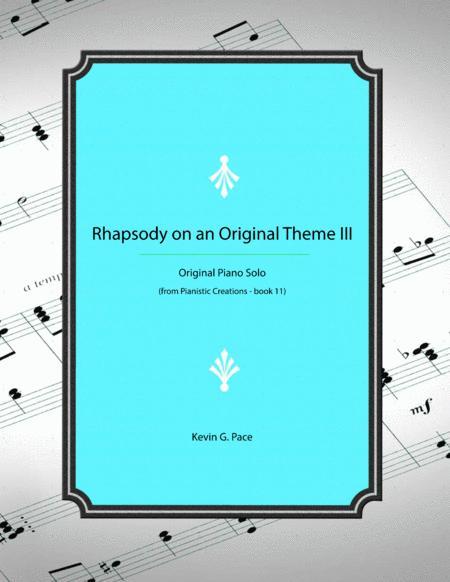 Rhapsody on an Original Theme III - advanced piano solo