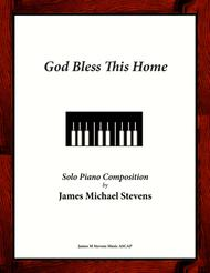 God Bless This Home (Song of Blessing)
