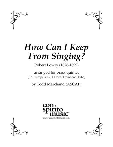 How Can I Keep From Singing? — brass quintet