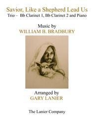 SAVIOR, LIKE A SHEPHERD LEAD US (Trio – Bb Clarinet 1, Bb Clarinet 2 & Piano with Parts)