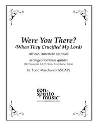 Were You There? (When They Crucified My Lord) — brass quintet