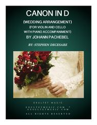 Pachelbel's Canon (Wedding Arrangement: Duet for Violin and Cello - Piano Accompaniment)