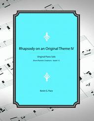 Rhapsody on an Original Theme IV - advanced piano solo