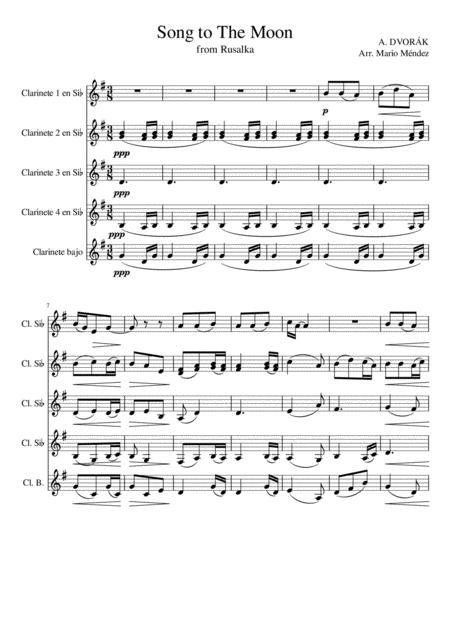 'Song to the Moon' from opera Rusalka. A. Dvorák. Clarinet Quintet Arragement