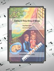 Come, O Thou King of Kings - easy piano duet