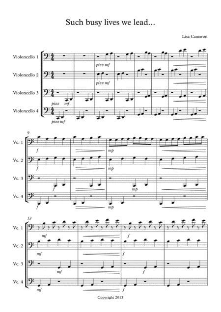 Such Busy Lives We Lead - Cello Quartet
