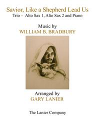 SAVIOR, LIKE A SHEPHERD LEAD US (Trio – Alto Sax 1, Alto Sax 2 & Piano with Parts)