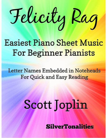 Felicity Rag Easiest Piano Sheet Music for Beginner Pianists