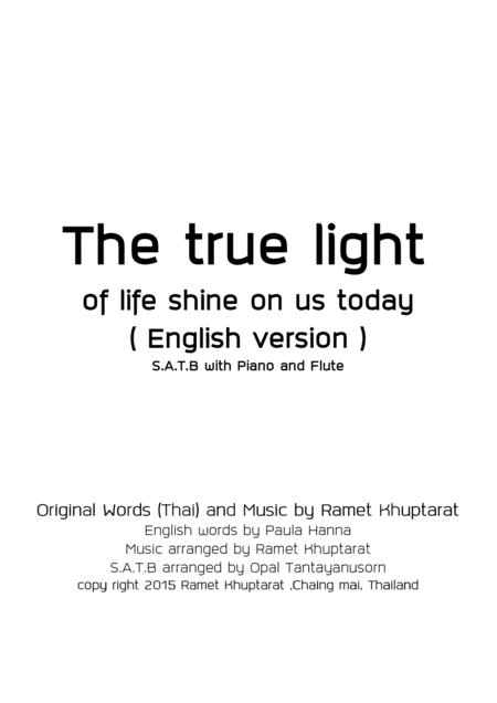 The True Light Of Life Shine On Us Today