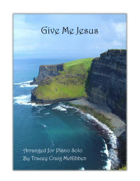 Give Me Jesus (Easy Piano Solo)