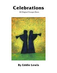 Celebrations: 101 Original Trumpet Duets by Eddie Lewis