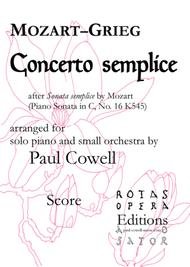 Concerto Semplice - Mozart's Simple Sonata arranged as a concerto by Edvard Grieg and Paul Cowell