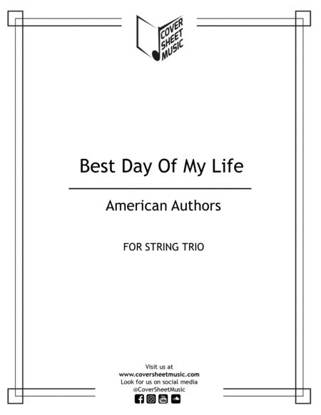 Best Day Of My Life String Trio